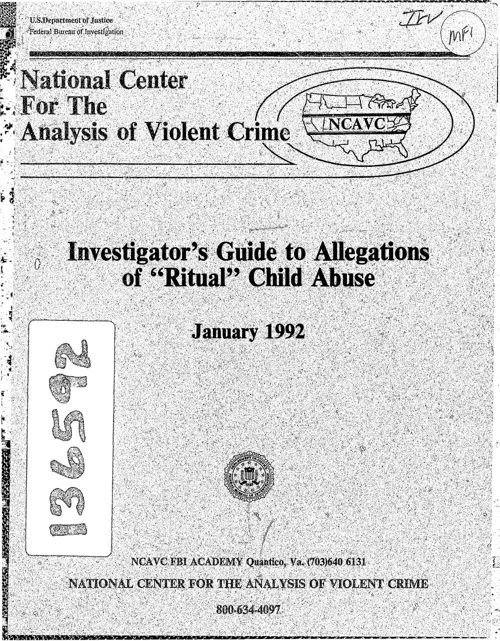 Investigator's Guide to Allegations of Ritual Childhood Abuse, Lanning 92 -- Page 1